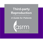 Third Party Reproduction (Sperm, egg and embryo do